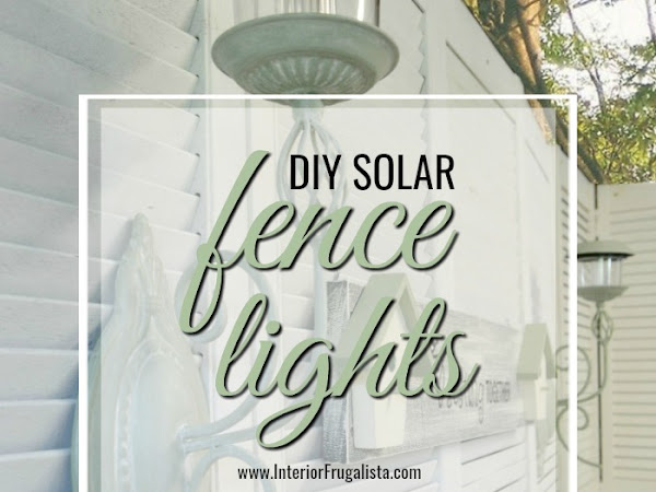 How To Make Easy DIY Solar Fence Lights