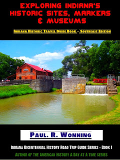 indiana history, historic sites, indiana bicentennial, historical travel books, indiana travel guide, history homeschool, Indiana road trip