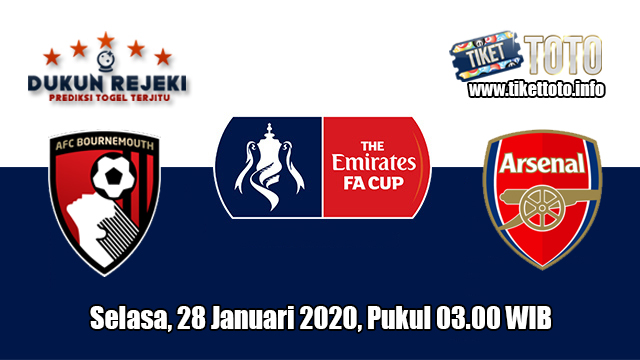 Prediksi FA Cup Bournemouth VS Arsenal 28 Januari 2020