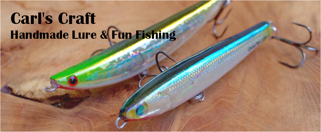 Carl's Craft|Handmade Lure & Fun Fishing