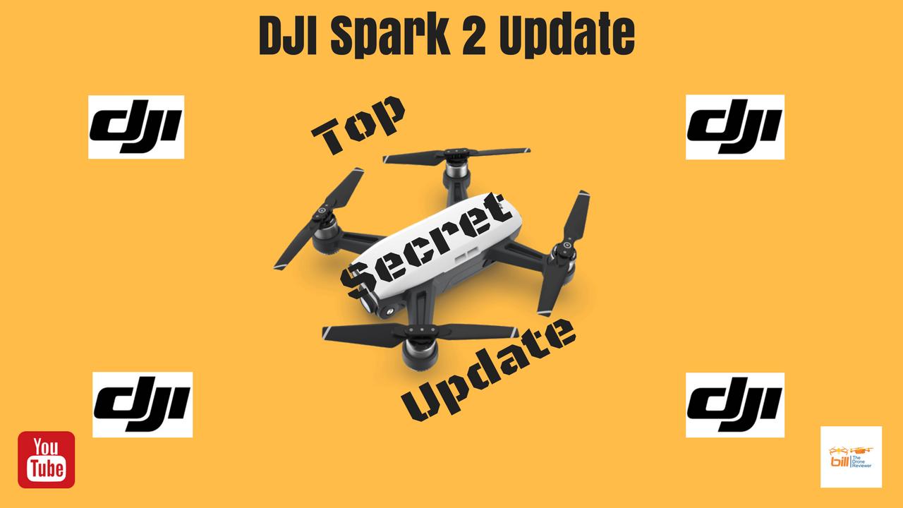 Bill The Drone Reviewer: DJI Spark 2 Update