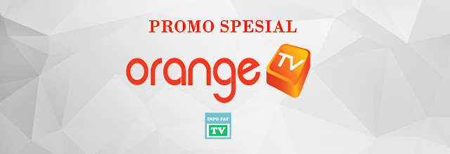 Promo Orange TV Bulan Mei 2017