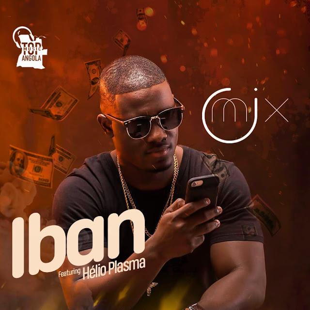 Dj O'Mix Feat. Hélio Plasma - IBAN