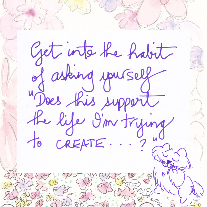 """Does this support the life I'm trying to create"" cat quote illustration  © Shell Sherree all rights reserved"