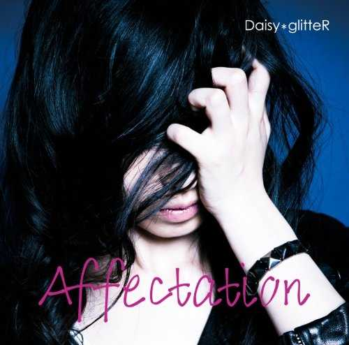 [Single] Daisy*glitteR – Affectation (2015.10.14/MP3/RAR)