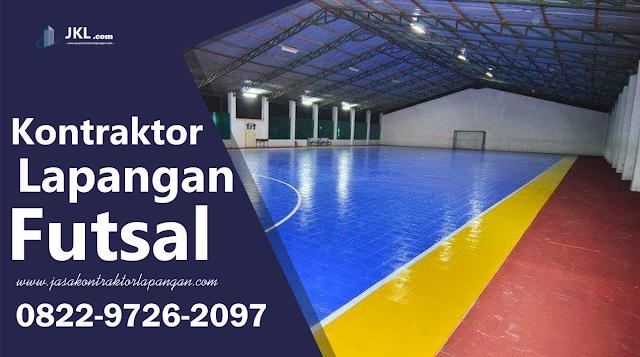 Jasa Kontraktor Lapangan Futsal Indoor
