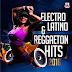 VA - Electro Latino & Reggaeton Hits 2016