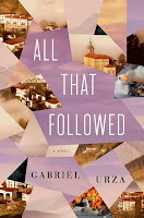 All That Followed by Gabriel Urza