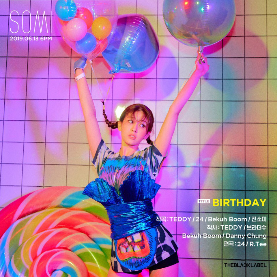 #SOMI debut tittle : Birthday