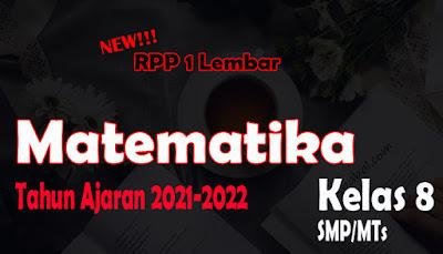 RPP 1 Lembar Matematika SMP Kelas 8 Tahun Ajaran 2021-2022 RPP Matematika 1 Lembar SMP Kelas 8 Tahun 2021