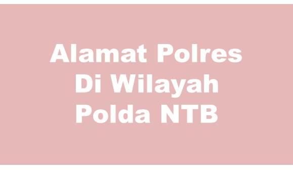 Alamat Lengkap Polres Di Wilayah Polda Nusa Tenggara Timur