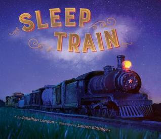 Sleep Train, Bea's Book Nook, Jonathan London, Lauren Eldridge