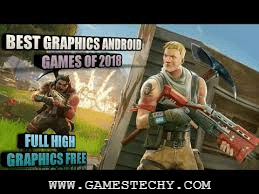high graphics android games list