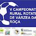V Campeonato Rural Rotativo será realizado em Campo de São João, município de Várzea da Roça-BA