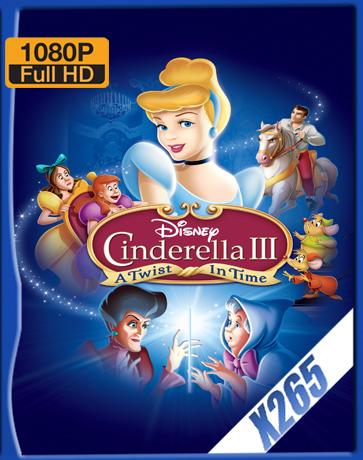 Cinderella III [2007] [Latino] [1080P] [X265] [10Bits][ChrisHD]