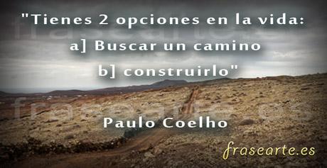 Frases motivadoras para vivir de  Paulo Coelho