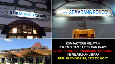 Sewa Mobil Juga Travel dari Stasiun dan Bandara Semarang Ke Pelabuhan Jepara