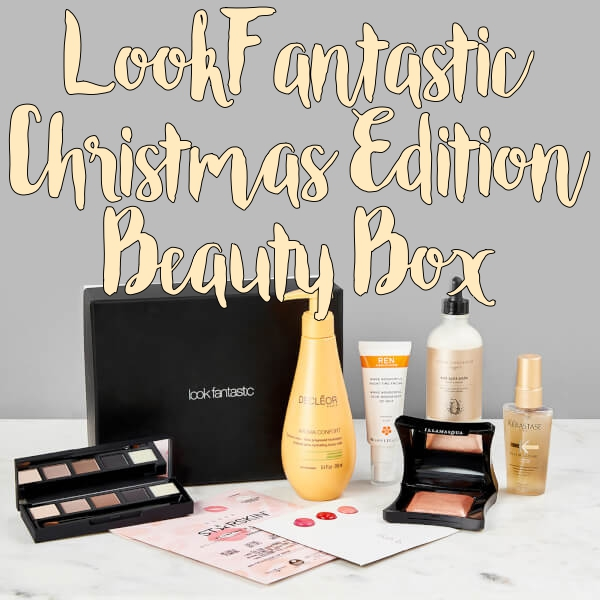 LookFantastic Limited Edition Christmas Beauty Box