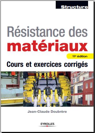 Livre : Résistance des matériaux - Cours et Exercices corrigés