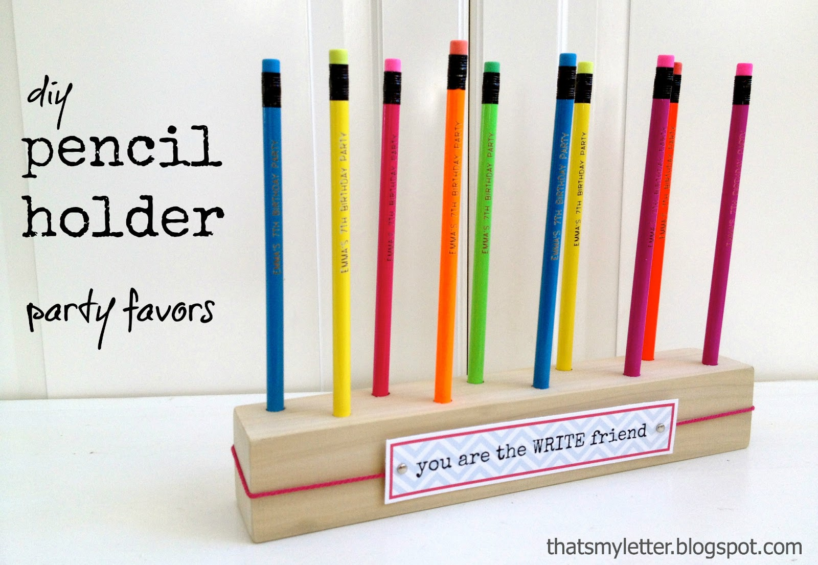 """That's My Letter: """"P"""" is for Pencil Holder Favors"""