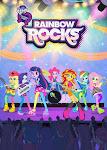 Những cô gái Equestria 2: Nhạc Hội Cầu Vồng - My Little Pony: Equestria Girls - Rainbow Rocks
