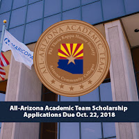 Shot of ALL-AZ seal over Maricopa Community Colleges Building and flag.  Text: All-Arizona Academic Team Scholarship Applications Due Oct. 22, 2018