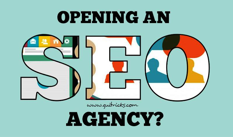 OPENING AN SEO AGENCY?
