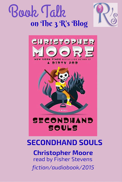 book review SECONDHAND SOULS Christopher Moore fiction audiobook 2015