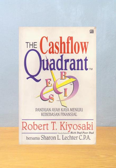 THE CASHFLOW QUADRANT, Robert Kiyosaki