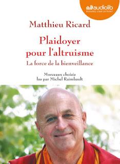 Plaidoyer pour l'altruisme de Matthieu Ricard
