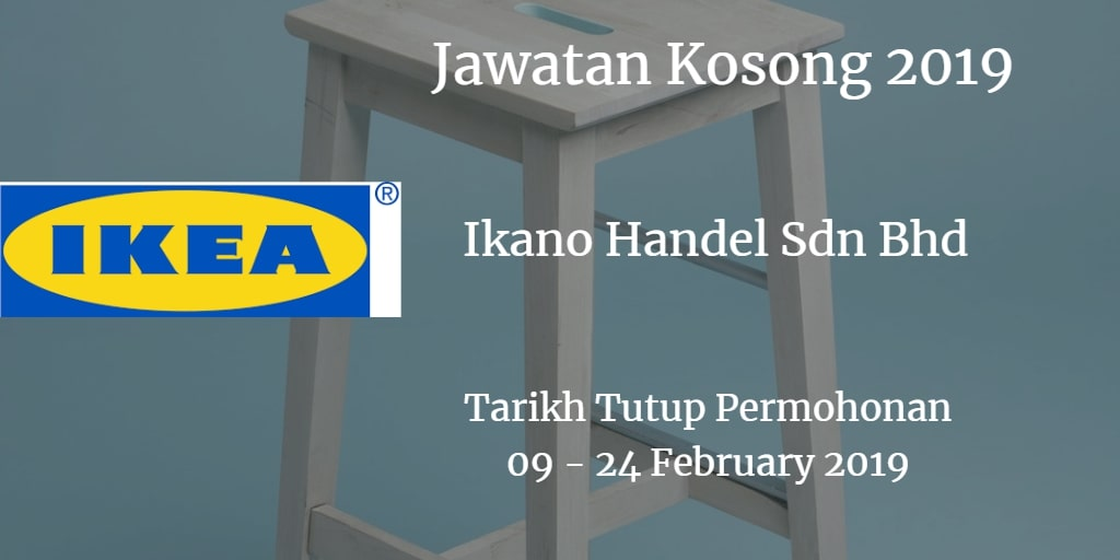 Jawatan Kosong Ikano Handel Sdn Bhd (IKEA) 09 - 24 February 2019
