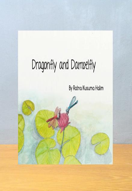 DRAGONFLY AND DAMSELFLY, Ratna Kusuma Halim