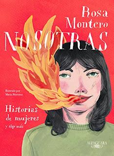 Nosotras. Historias de mujeres y algo mas- Rosa Montero