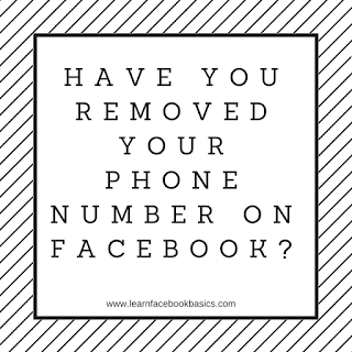 Have you removed your phone number on Facebook?