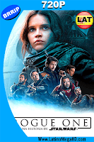 Rogue One: Una Historia De Star Wars (2016) Latino HD 720p - 2016