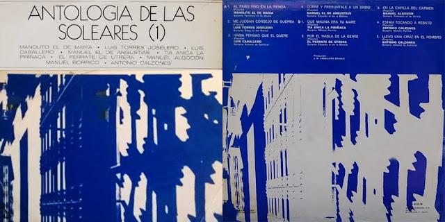 """Tío Gregorio el Borrico ANTOLOGÍA DE LAS SOLEARES (1)"""" ARIOLA 1971 LP"""