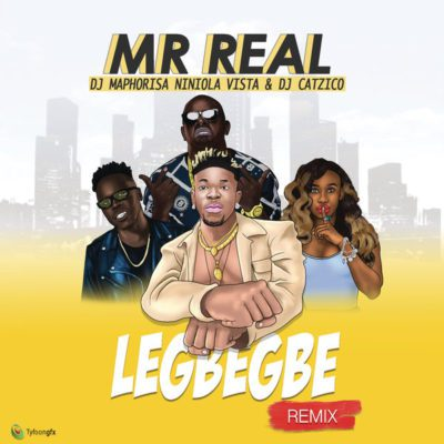 Mr Real Ft. DJ Maphorisa, Niniola, Vista & DJ Catzico