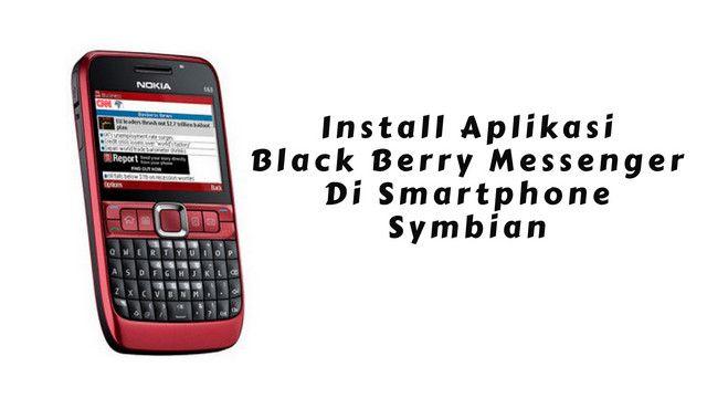 Aplikasi Black Berry Massenger Untuk Smartphone Symbian