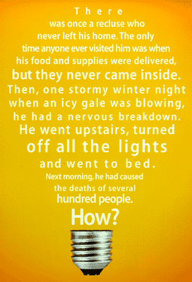 Light Lateral Thinking Brain Teaser