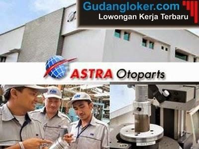 Lowongan Kerja Terbaru Astra Otoparts