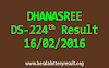 DHANASREE DS 224 Lottery Result 16-02-2016