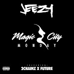 Jeezy - Magic City Monday (feat. Future & 2 Chainz) Cover