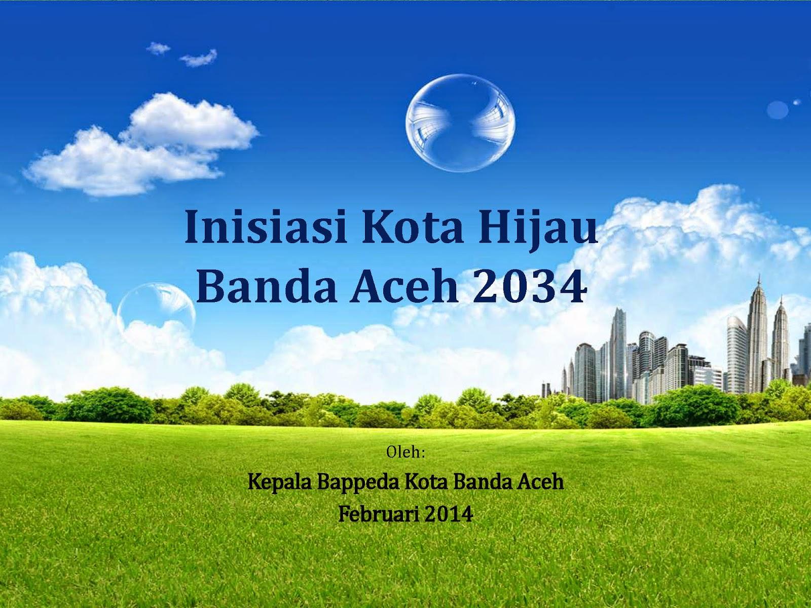 Inisiasi Kota Hijau Banda Aceh 2034