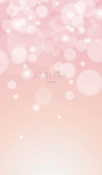 Fluffy Pink...