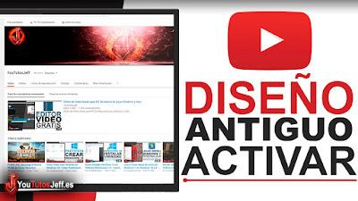 volver al diseño antiguo de youtube