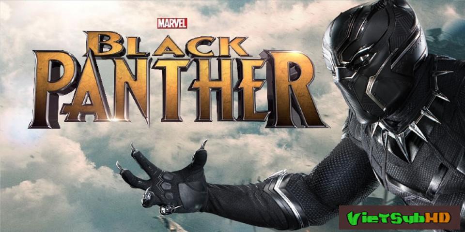 Phim Chiến Binh Báo Đen VietSub CAM | Black Panther 2018