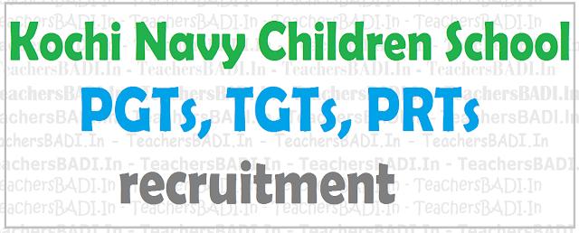 Kochi Navy Children School,PGTs, TGTs, PRTs,Teachers recruitment