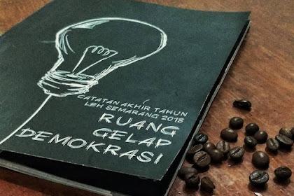 Peluncuran Catatan Akhir Tahun Oleh LBH Semarang: Ruang Gelap Demokrasi