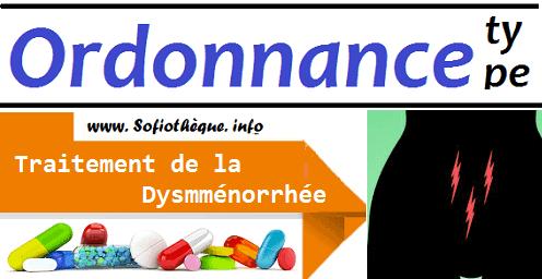 Ordonnance Type pour la Dysménorrhée ( Règles douloureuses )