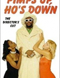 Pimps Up, Ho's Down | Bmovies